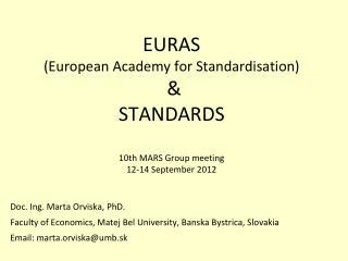 Doc. Ing. Marta Orviska, PhD.