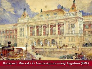 Budapesti M?szaki �s Gazdas�gtudom�nyi Egyetem (BME)