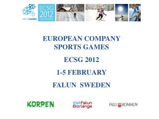 EUROPEAN COMPANY SPORTS GAMES  ECSG 2012 1-5 FEBRUARY FALUN  SWEDEN