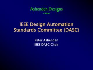 IEEE Design Automation Standards Committee (DASC)