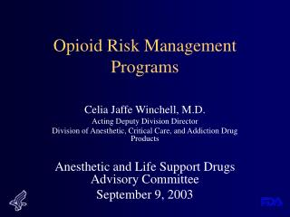 Opioid Risk Management Programs