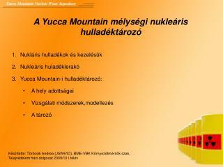A Yucca Mountain mélységi nukleáris hulladéktározó