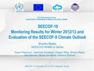 The Tenth Session of the SOUTH-EAST EUROPEAN CLIMATE OUTLOOK FORUM