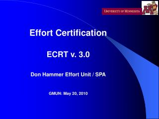 Effort Certification ECRT v. 3.0 Don Hammer Effort Unit / SPA GMUN: May 20, 2010