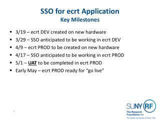SSO for ecrt Application Key Milestones