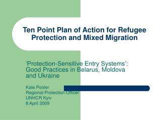 Ten Point Plan of Action for Refugee Protection and Mixed Migration