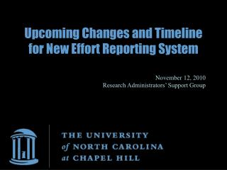 Upcoming Changes and Timeline for New Effort Reporting System