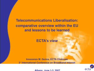 Telecommunications Liberalisation: comparative overview within the EU and lessons to be learned