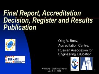 Final Report, Accreditation Decision, Register and Results Publication