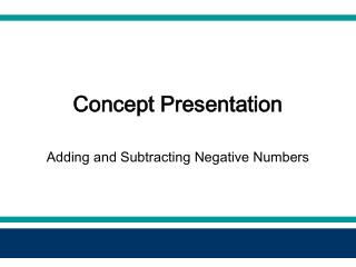 Concept Presentation Adding and Subtracting Negative Numbers