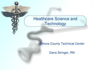 Healthcare Science and Technology