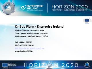 Dr Bob Flynn - Enterprise Ireland National Delegate & Contact Point