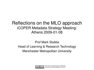Reflections on the MLO approach iCOPER Metadata Strategy Meeting:  Athens 2009-01-08