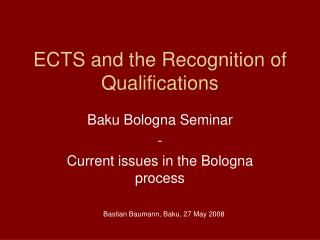 ECTS and the Recognition of Qualifications