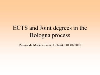 ECTS and Joint degrees in the Bologna process