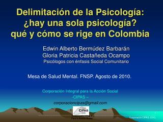 Delimitación de la Psicología: ¿hay una sola psicología?  qué y cómo se rige en Colombia