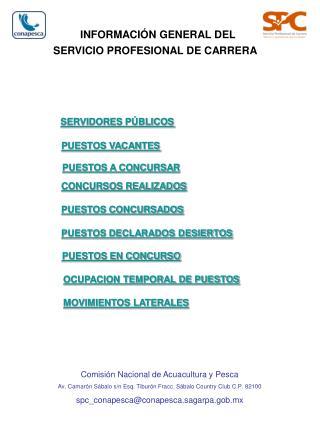 INFORMACI�N GENERAL DEL SERVICIO PROFESIONAL DE CARRERA