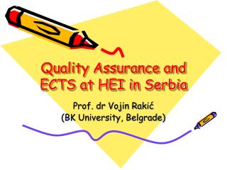Quality Assurance and ECTS at HEI in Serbia