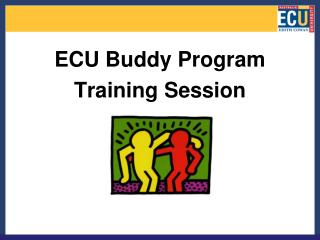 ECU Buddy Program Training Session