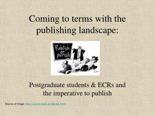 Coming to terms with the publishing landscape: