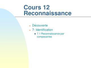 Cours 12 Reconnaissance