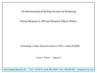 An Electrochemical Etching System for Producing Porous Regions in 100 mm Diameter Silicon Wafers