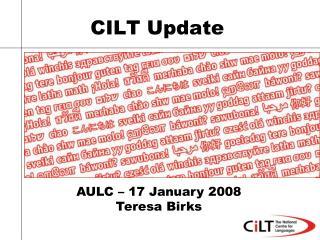 CILT Update