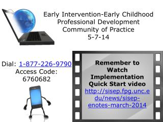 Early Intervention-Early Childhood  Professional Development  Community of Practice 5-7-14