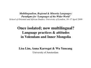Lisa Lim, Anna Karregat & Wu Yuncang University of Amsterdam