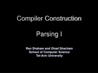 Compiler Construction Parsing I