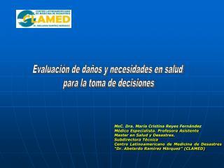 Evaluación de daños y necesidades en salud  para la toma de decisiones