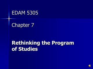 EDAM 5305 Chapter 7