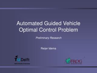 Automated Guided Vehicle Optimal Control Problem