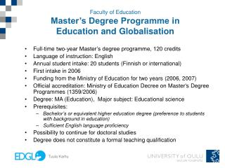 Faculty of Education Master�s Degree Programme in Education and Globalisation