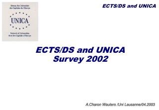 ECTS/DS and UNICA Survey 2002