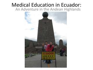 Medical Education in Ecuador: