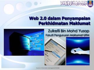 Web 2.0 dalam Penyampaian Perkhidmatan Maklumat