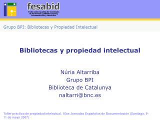 Bibliotecas y propiedad intelectual