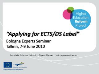 """""""Applying for ECTS/DS Label"""""""