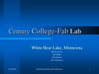 Century College-Fab Lab