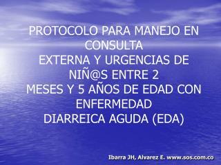 Ibarra JH, Alvarez E. sos.co