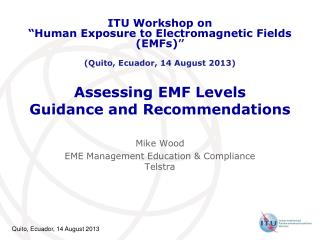 Assessing EMF Levels Guidance and Recommendations