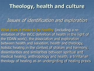 Theology, health and culture