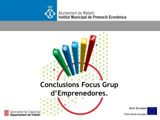 Conclusions Focus Grup d'Emprenedores.