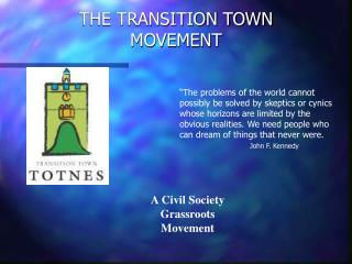 THE TRANSITION TOWN MOVEMENT