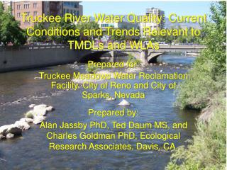 Truckee River Water Quality: Current Conditions and Trends Relevant to TMDLs and WLAs