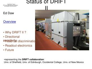 Status of DRIFT II