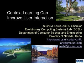 Context Learning Can Improve User Interaction