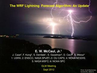 The WRF Lightning  Forecast Algorithm: An Update