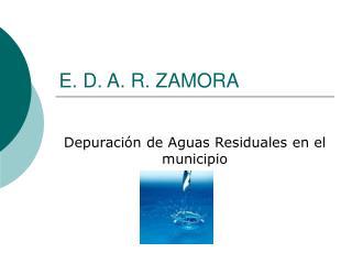 E. D. A. R. ZAMORA